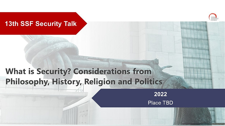 What is Security? Considerations from Philosophy, History, Religion and Politics