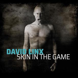 Cristal-Records-David-Linx-Skin-In-The-Game.jpg