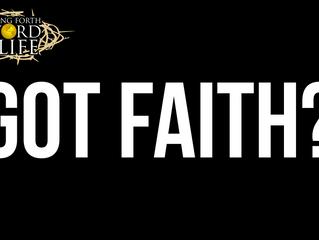 See, Speak, and Do Faith
