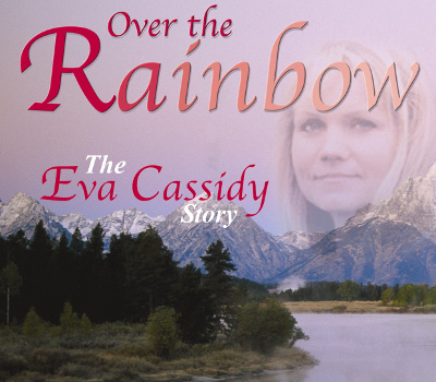 Eva Cassidy: Over the Rainbow