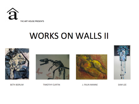 Works on Walls II: A Group Exhibition