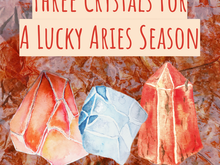 Make your Own Luck this Aries Season with Crystals Allies.