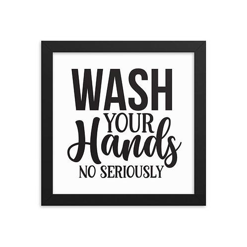 Wash Your Hands Framed Art