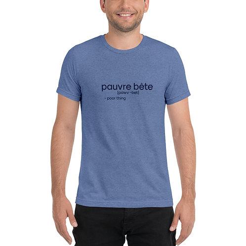 """Poor Thing"" Cajun French Short sleeve t-shirt"