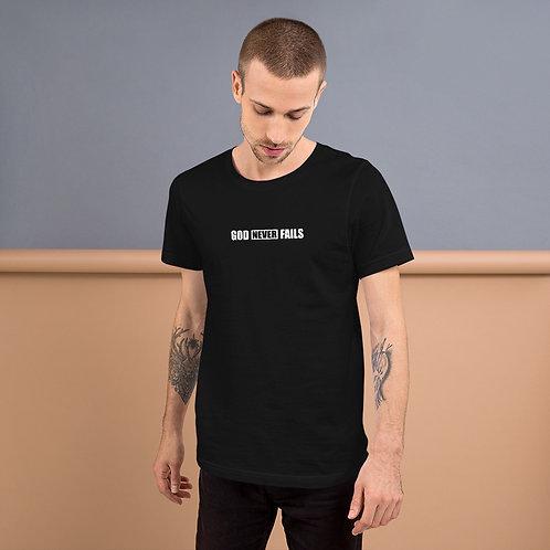 God Never Fails Short-Sleeve Unisex T-Shirt