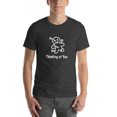 Thinking of You Voodoo Short-Sleeve Unisex T-Shirt