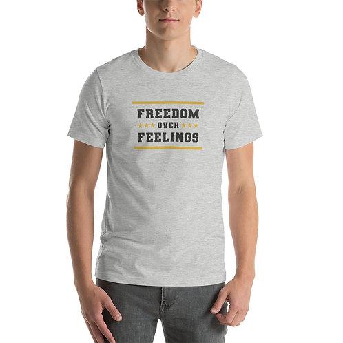 Freedom over Feelings Short-Sleeve Unisex T-Shirt