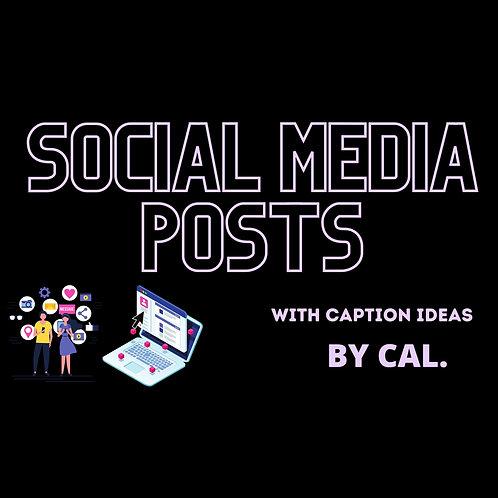 Social Media Posts BY CAL.
