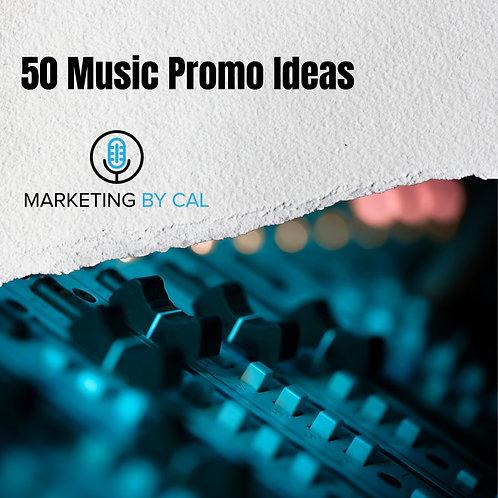 50 MUSIC PROMO IDEAS