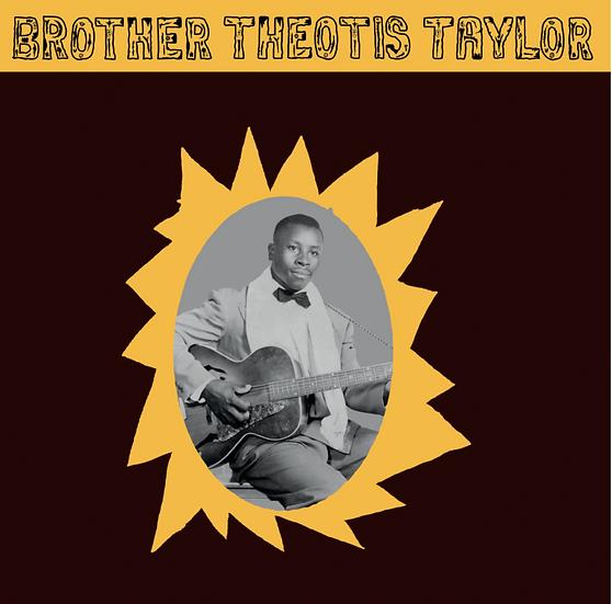 Brother Theotis Taylor