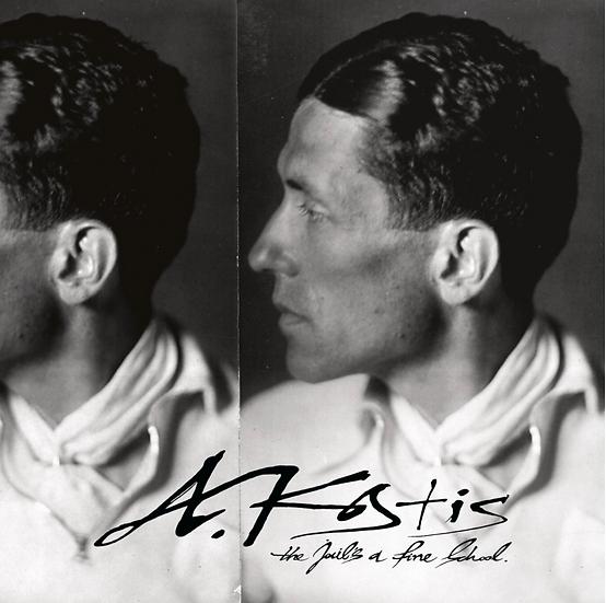 A. Kostis - The Jail's a Fine School