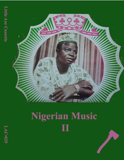 LAC•029 Nigerian Music Volume II