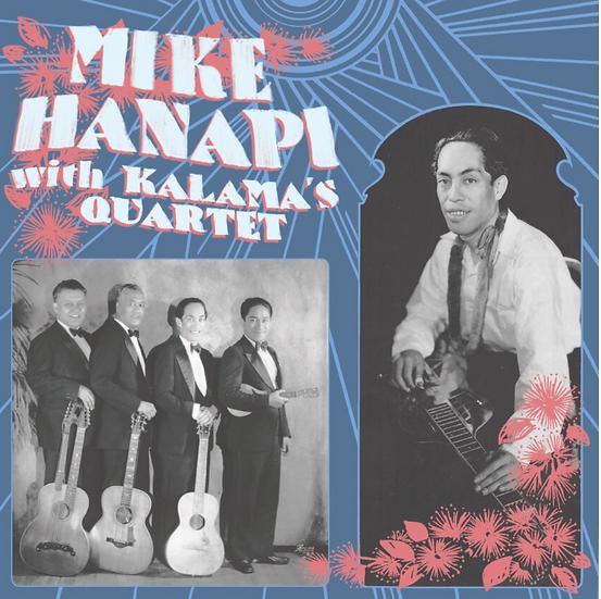 Mike Hanapi with Kalama's Quartet