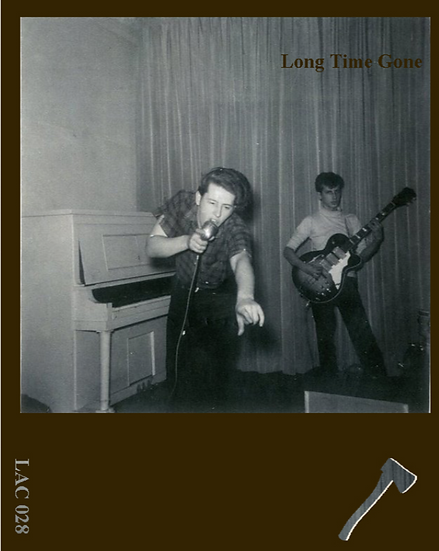 LAC•028 Long Time Gone