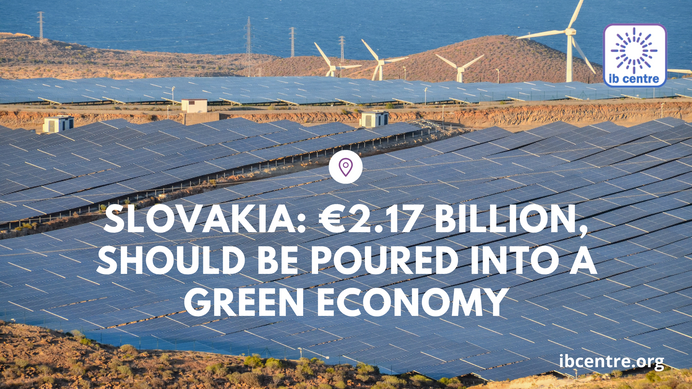 Green Economy in Slovakia Is Given a Financial Priority of €2.17 Billion