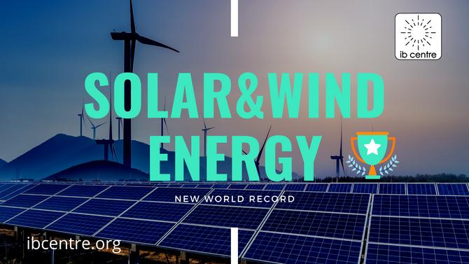 Сонячна і вітрова енергетика у 2020 році зросла на 130 і 70 ГВт - новий світовий рекорд