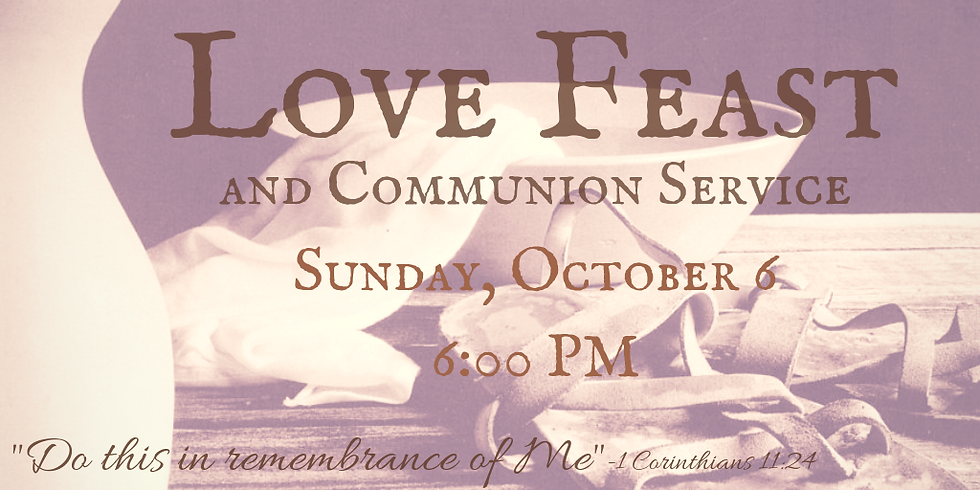 Love Feast and Communion Service