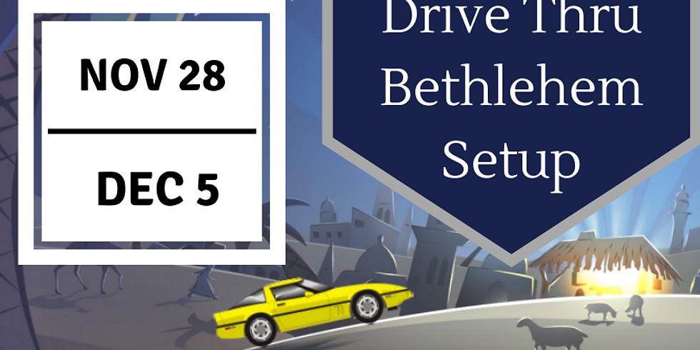 Drive Thru Bethlehem Setup Day 1
