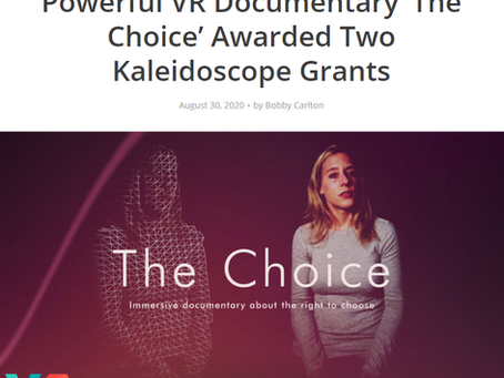VR Scout: Powerful VR Documentary 'The Choice' Awarded Two Kaleidoscope Grants