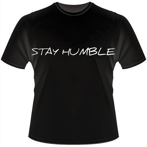 STAY HUMBLE Crew Neck