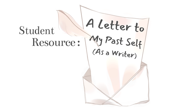 Student_Resource__A_Letter_To_My_Past_Se