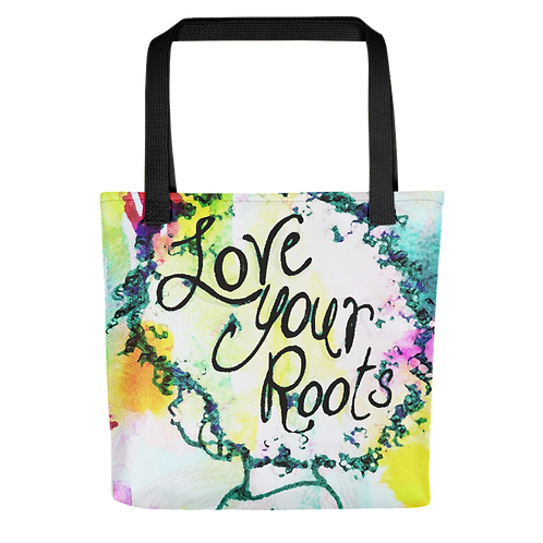 """""""Love Your Roots"""" Tote Bag"""