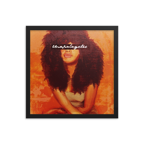 """""""Unapologetic"""" Framed Print"""