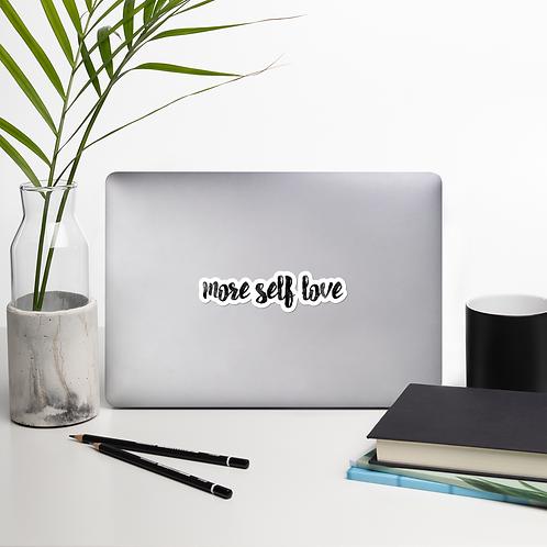 """""""More Self-Love"""" Sticker"""