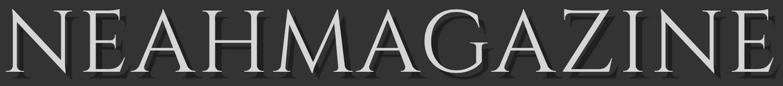 NEAH MAGAZINE