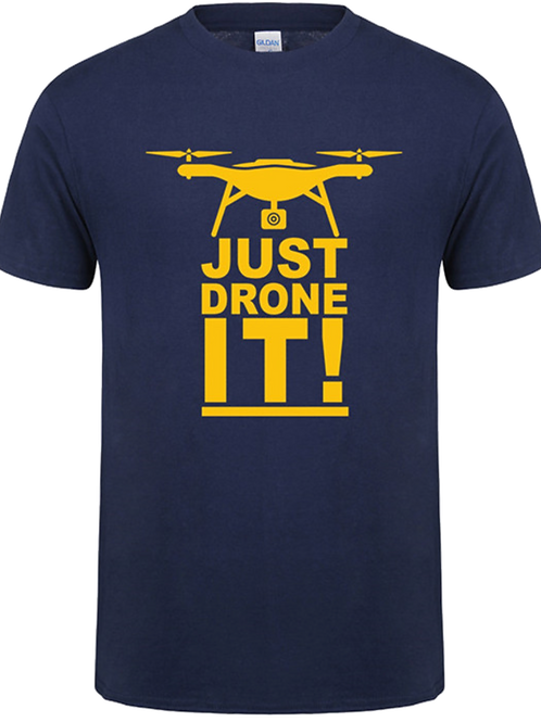 Just Drone IT!