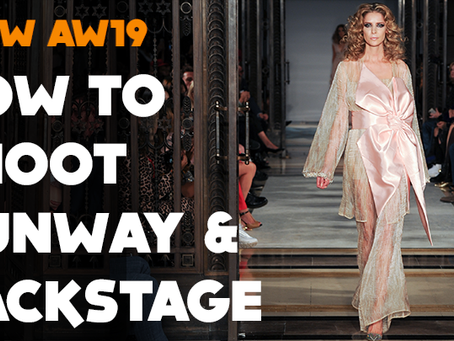 My Top Tips For Shooting London Fashion Week, This Weekend...