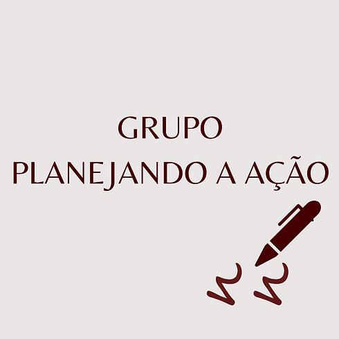 GRUPO_PLANEJANDO_A_AÇÃO.png