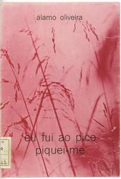Eu fui ao Pico piquei-me / Álamo Oliveira ; [pref. de João Afonso]. - Angra do Heroísmo : A. Oliveira, 1980. - 97, [2] p. ; 21 cm