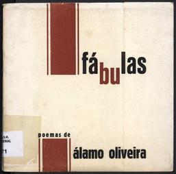 Fábulas : poemas / Álamo Oliveira. - Angra do Heroísmo : A. Oliveira, 1974. - 130, [4] p. ; 17x18 cm