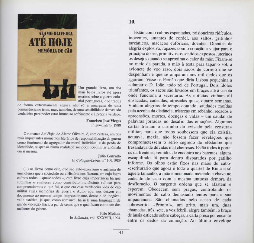"""Até hoje : memórias de cão / Álamo Oliveira ; capa Marcolino Candeias. - Lisboa : Salamandra, D.L. 2003. - 204, [4] p. ; 21 cm. - (Garajau ; 103). - ISBN 972-689-228-7  Imagem retirada do livro """"O meu coração é assim""""."""