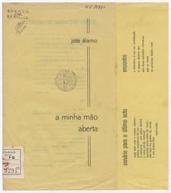 A minha mão aberta / Jota Álamo. - Angra do Heroísmo : A. Oliveira, 1968. - 4 p. ; 23 cm