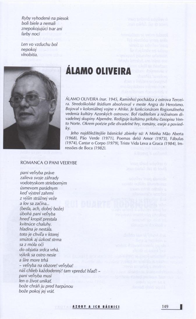 """Álamo Oliveira. -Contém poema em eslovaco """"Romanca o pani vel'rybe"""". In: Revue svetovej literatúry : časopis pre prekladovú literatúru. - Bratislava. - A. 34 (1998) p. 149-151  Col. particular Álamo Oliveira"""