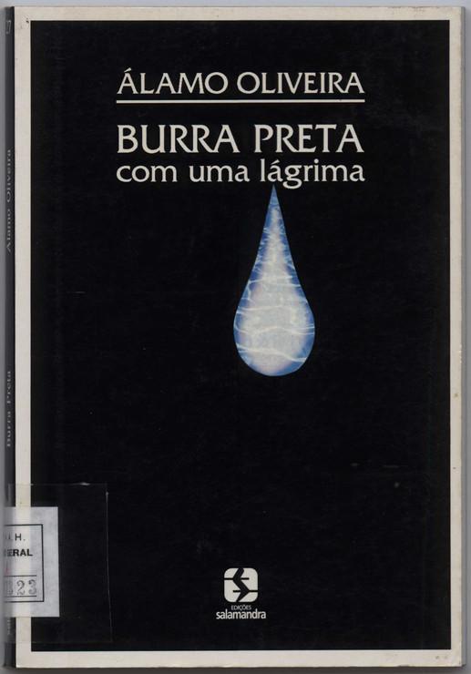 Burra preta com uma lágrima / Álamo Oliveira. - 2.ª ed. rev. - Lisboa : Salamandra, 1995. - 163 p. ; 21 cm. - (Garajau ; 27). - ISBN 972-689-082-9