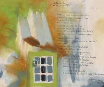 """Casa de campo. 1995 Acrílico e pastel sobre tela  Poema publicado em """"Pão verde""""  Col. particular Adelaide e Vamberto Freitas"""