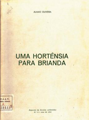 Uma hortênsia para Brianda / Álamo Oliveira. - Angra do Heroísmo : Revista Atlântida, 1981. - 52 p. ; 22 cm. - Sep. de Atlântida, n.º 2 (1981). - Contém pautas musicais; músicas de A. Vilaça e C. Medeiros.