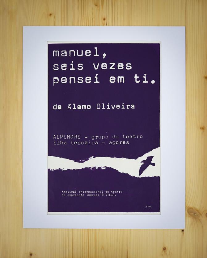 """""""Manuel, seis vezes pensei em ti"""" de Álamo Oliveira Autor: Eduardo Brito de Azevedo Serigrafia, 1978  Col. do autor"""