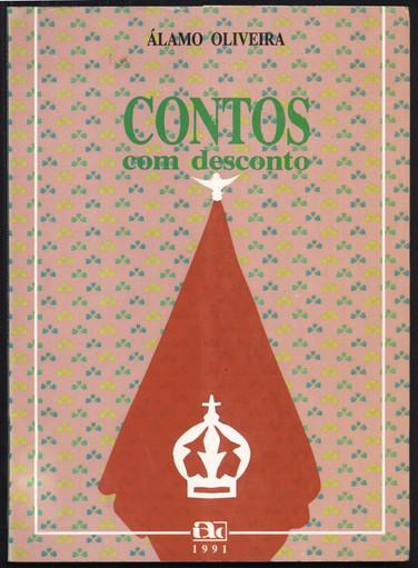 Contos com desconto / Álamo Oliveira. - Angra do Heroísmo : Instituto Açoriano de Cultura, 1991. - 89, [7] p. ; 21 cm