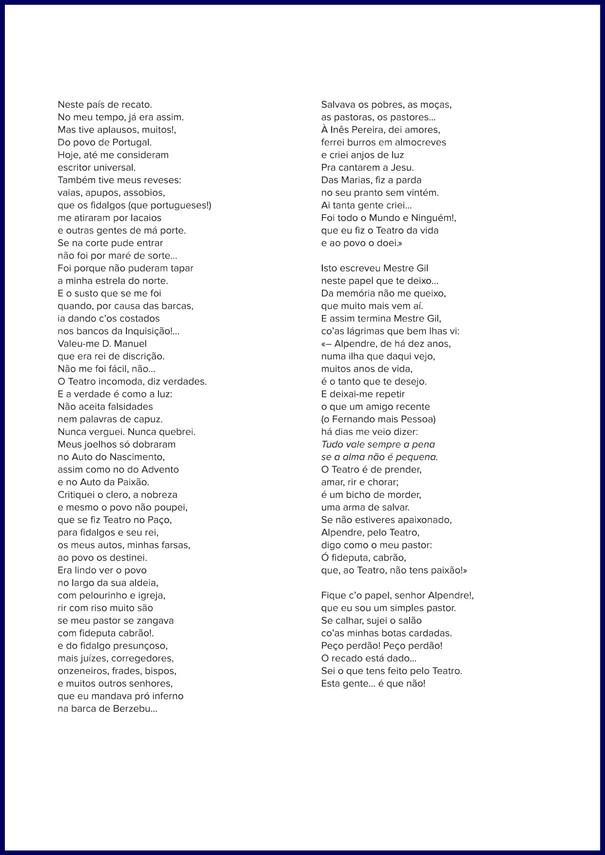 Mensagem de mestre Gil ao Alpendre e seu teatro / Álamo Oliveira. - 4 p. ; 30 cm. - Monólogo do Pastor vicentino, escrito para o 10.º aniversário do Alpendre-grupo de teatro, representado, a 27 dez. 1986, pelo ator Agnelo Meneses no Salão Nobre da Câmara Municipal de Angra do Heroísmo.  Col. particular Álamo Oliveira