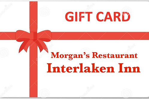 Give the gift of Morgan's Restaurant at Interlaken Inn value$50