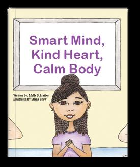 Smart Mind, Kind Heart, Calm Body