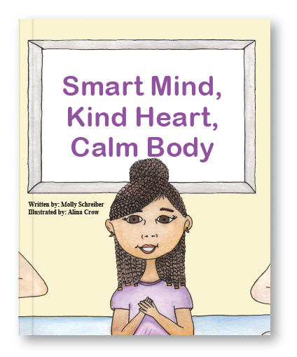 Smart Mind, Kind Heart, Calm Body