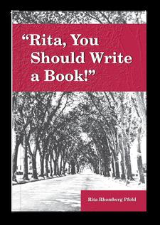 Rita, You Should Write a Book