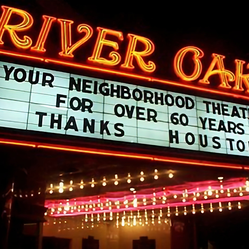 Save Our Landmark: Houston's Historic River Oaks Theater