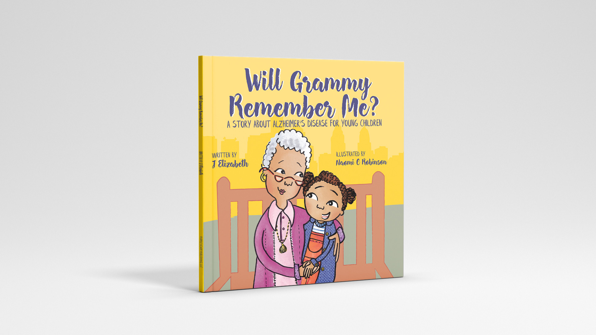 Will Grammy Remember Me Written by J Elizabeth  Illustrated by Naomi C Robinson  Publisher: Purple Scarf Publsihing