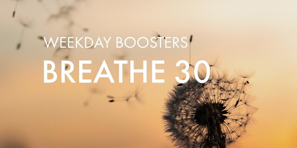 Breathe @30